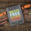 Why I Wrote the Waste-Free Kitchen Handbook